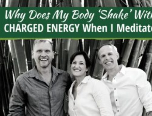 Why Does My Body 'Shake' With CHARGED ENERGY When I Meditate?